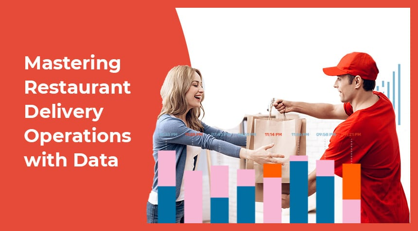 Closing the Data Gap: Mastering Restaurant Delivery Operations