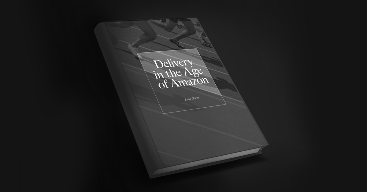 Delivery in the age of Amazon - last mile excellence