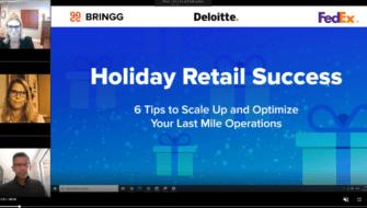 Bringg, FedEx Freight and Deloitte Unite to Tackle Peak Season Pains - Webinar Highlights