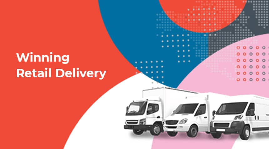 Winning Retail Delivery - Download the Ebook