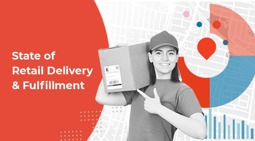 Bringg Barometer: State of Retail Delivery & Fulfillment