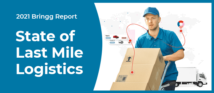 Download the report: 2021 State of Last Mile Logistics