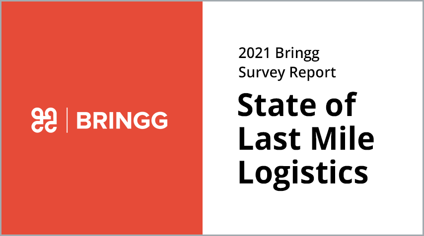 Press Release: Bringg Releases Survey on State of Last Mile Logistics